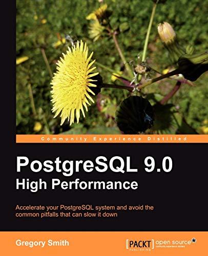 9781849510301: PostgreSQL 9.0 High Performance