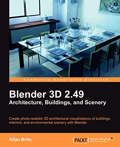 9781849510486: Blender 3D 2.49 Architecture, Buildings, and Scenery (Open Source: Community Experience Distilled)