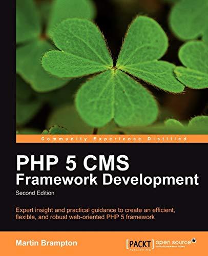 9781849511346: PHP 5 CMS Framework Development - 2nd Edition