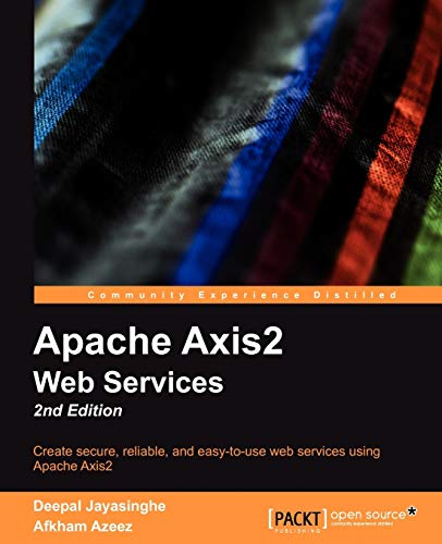 9781849511568: Apache Axis2 Web Services, 2nd Edition