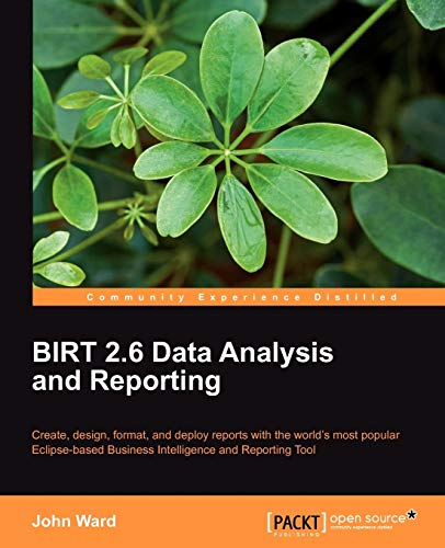 9781849511667: BIRT 2.6 Data Analysis and Reporting