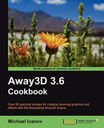 Away3d 3.6 Cookbook: Michael Ivanov