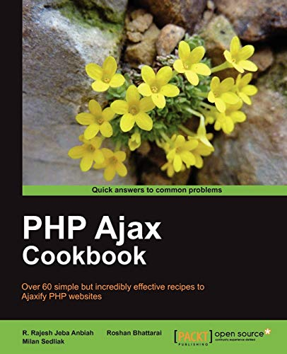 9781849513081: PHP Ajax Cookbook