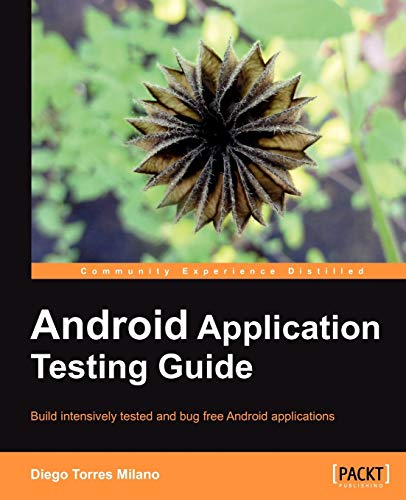 9781849513500: Android Application Testing Guide