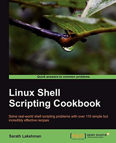 Linux Shell Scripting Cookbook: Sarath Lakshman
