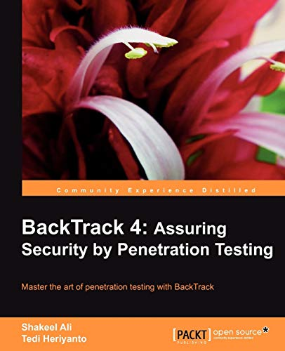 9781849513944: Backtrack 4: Assuring Security by Penetration Testing