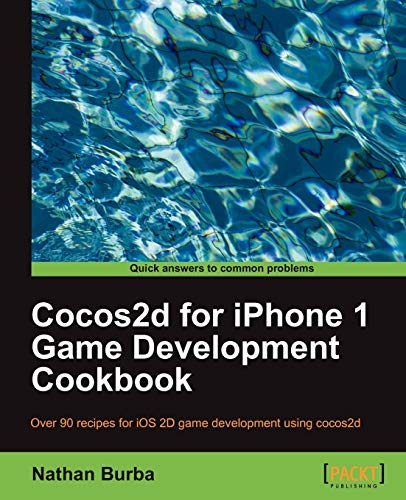 9781849514002: Cocos2d for iPhone 1 Game Development Cookbook