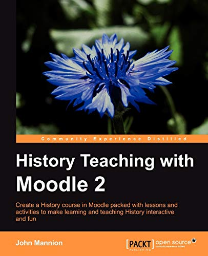 9781849514040: History Teaching with Moodle 2