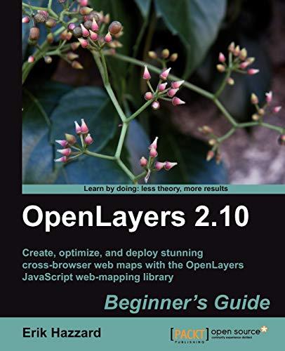 9781849514125: OpenLayers 2.10 Beginner's Guide
