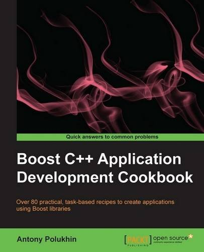 9781849514897: Boost C++ Application Development Cookbook