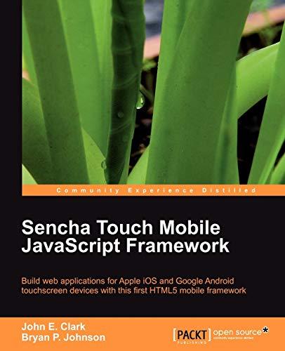 9781849515108: Sencha Touch Mobile JavaScript Framework