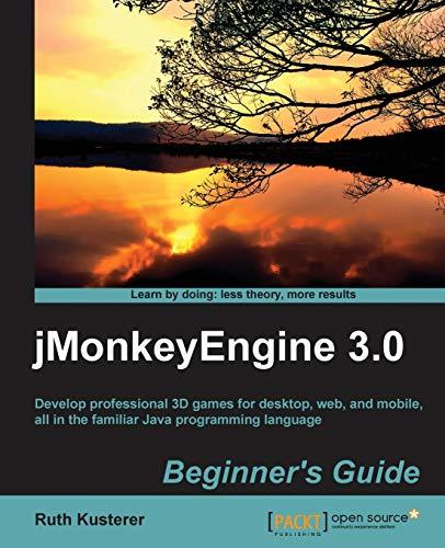 9781849516464: jMonkeyEngine 3.0 Beginner's Guide
