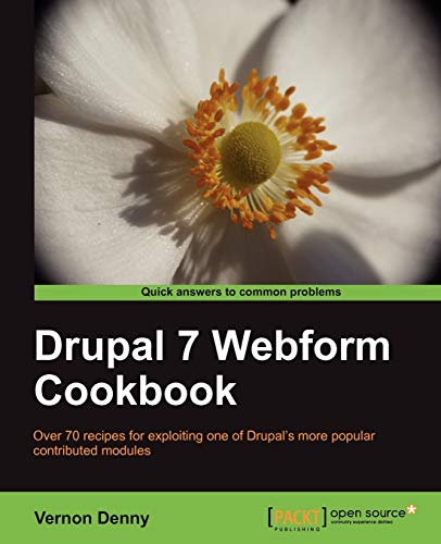 9781849516488: Drupal 7 Webform Cookbook