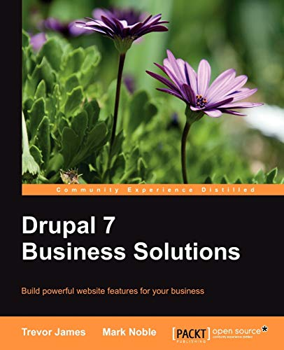 9781849516648: Drupal 7 Business Solutions