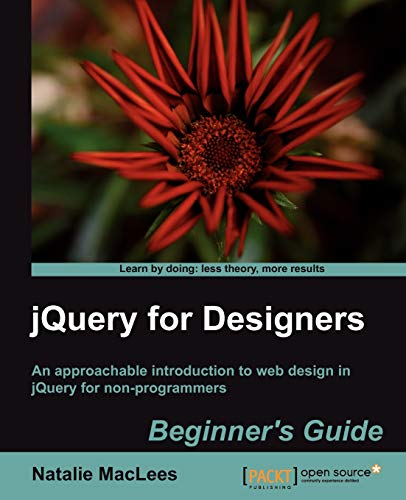 9781849516709: jQuery for Designers: Beginner's Guide