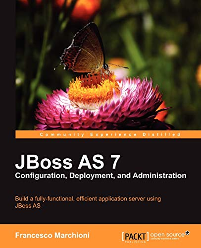 9781849516785: JBoss AS 7 Configuration, Deployment and Administration