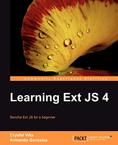 9781849516846: Learning Ext JS 4