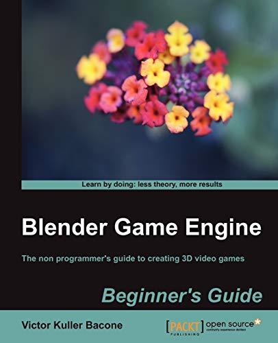 9781849517027: Blender Game Engine: Beginner's Guide