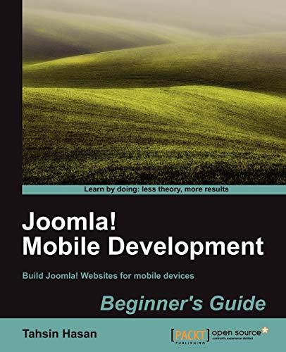 9781849517089: Joomla! Mobile Development Beginner's Guide (Packt Publishing Open Source)