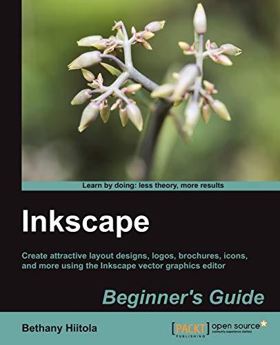 9781849517201: Inkscape Beginner's Guide