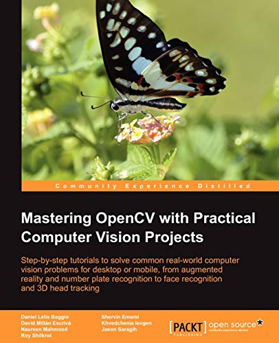 9781849517829: Mastering Opencv with Practical Computer Vision Projects