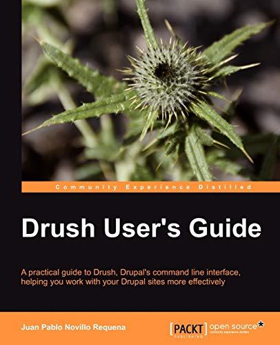 9781849517980: Drush User's Guide