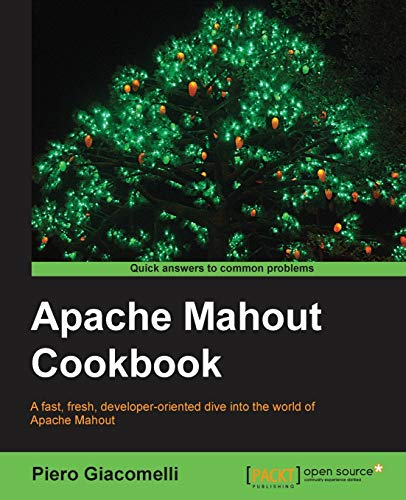 9781849518024: Apache Mahout Cookbook
