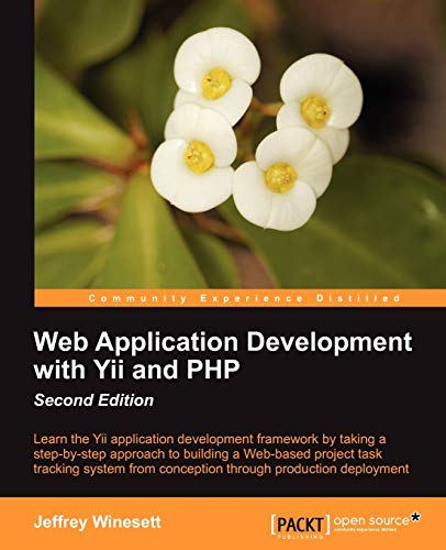 9781849518727: Web Application Development with Yii and PHP