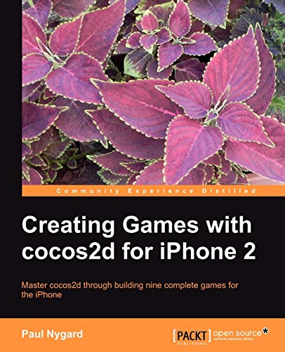 9781849519007: Creating Games with cocos2d for iPhone 2