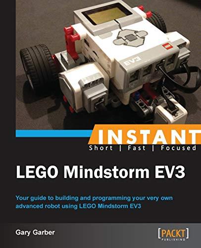 Instant LEGO MINDSTORMS EV3: Garber, Gary