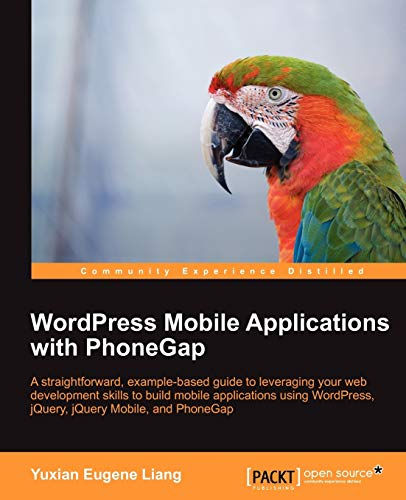 9781849519861: Wordpress Mobile Applications with Phonegap