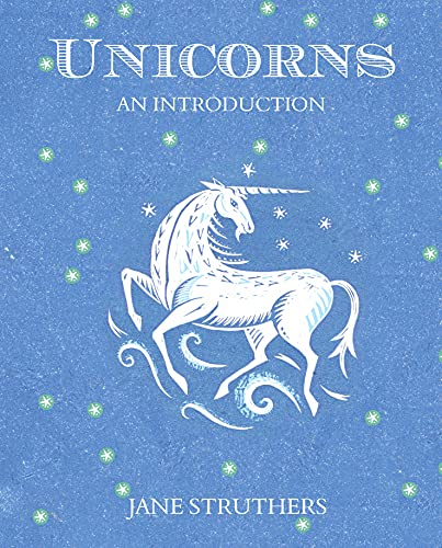 9781849530804: Unicorns: An Introduction