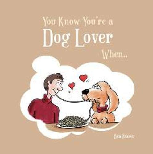 9781849530927: You Know You're a Dog Lover When . . .