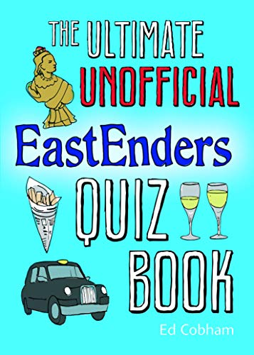 9781849530989: The Ultimate Unofficial Eastenders Quiz Book