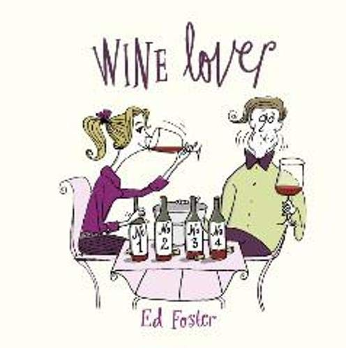 9781849531245: Wine Lover