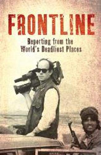 9781849531412: Frontline: Reporting from the World's Deadliest Places