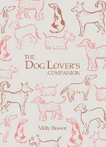 The Dog Lover's Companion: Brown, Milly