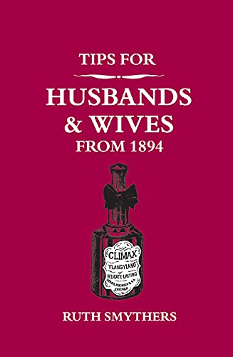 9781849531955: Tips for Husbands and Wives from 1894