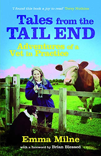 9781849532136: Tales from the Tail End: Adventures of a Vet in Practice