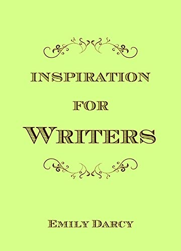 Inspiration for Writers (Hardcover): Emily Darcy