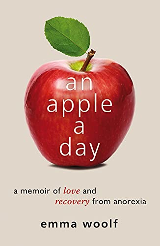 9781849532495: Apple a Day: A Memoir of Love and Recovery from Anorexia