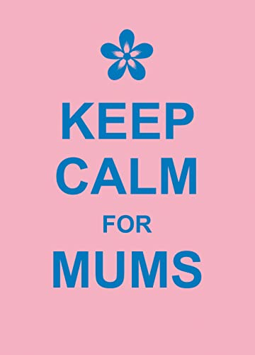 9781849532532: Keep Calm for Mums (Humour)