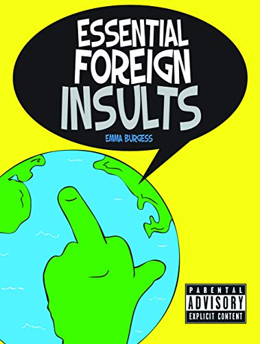 9781849532754: Essential Foreign Insults