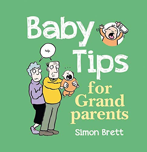 9781849532846: Baby Tips for Grandparents