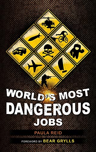 9781849532921: World's Most Dangerous Jobs