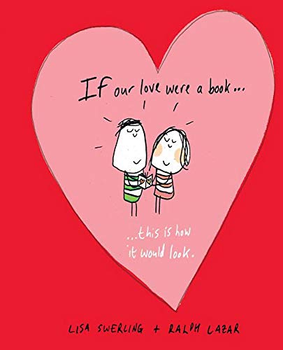 9781849533379: If Our Love Were a Book.: This Is How It Would Look