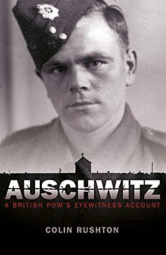 9781849533461: Auschwitz: A British POW's Eyewitness Account