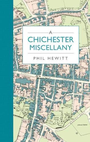 9781849533799: A Chichester Miscellany