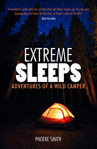 9781849533935: Extreme Sleeps: Adventures of a Wild Camper