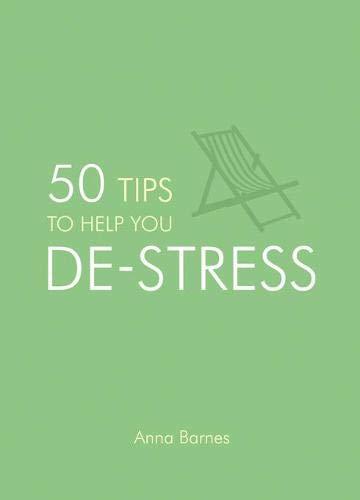 9781849534024: 50 Tips to Help You De-Stress